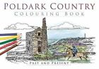 Poldark Country Colouring Book: Past & Present by The History Press (Paperback, 2015)