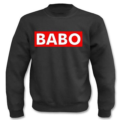 Pullover Babo I Fun I Sprüche I Lustig I Sweatshirt BüGeln Nicht