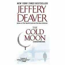 Lincoln Rhyme: The Cold Moon by Jeffery Deaver (2007, Paperback)