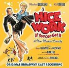 Work If You Can Get It by Original Cast CD 826663137408