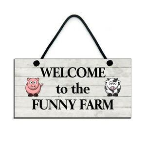 Welcome-To-The-Funny-Farm-Funny-Plaque-Handmade-Wooden-Home-Sign-492