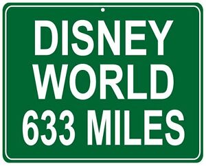 Walt Disney World distance Metal sign - your house to the Magic Kingdom