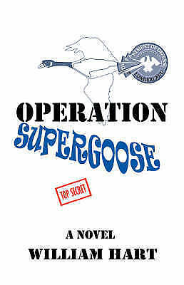 1 of 1 - NEW Operation Supergoose by William Hart