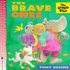 Brave Ones by Tony Kerins (Paperback, 1997)