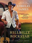 Hillbilly Rockstar by Lorelei James (CD-Audio, 2014)