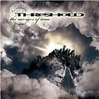 Threshold - Ravages of Time (The Best of , 2007)