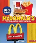 McDonald's: The Business Behind the Golden Arches by Cath Senker (Hardback, 2016)
