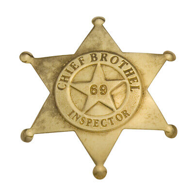 Chief Brothel Inspector 69 SOLID BRASS w//Antique Finish OLD WEST BADGE PIN 130