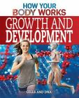 Growth and Development: Cells and DNA by Thomas Canavan (Paperback / softback, 2015)