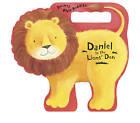 Daniel in the Lions' Den by Amie Carlson (Board book, 2015)