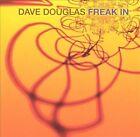 Freak In by Dave Douglas (Trumpet) (CD, Feb-2003, Bluebird RCA (USA))