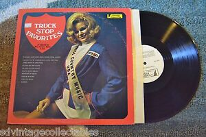 Details about TRUCK STOP FAVORITES 76 Gas Truck Miss COUNTRY MUSIC USA  RECORD LP VG++