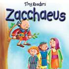 Zacchaeus by Juliet David (Board book, 2011)