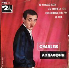 """Charles Aznavour - Tu T'Laisses Aller - Vinyl 7"""" 45T (Single)"""