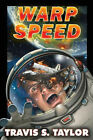 Warp Speed by Travis S. Taylor (Book, 2006)