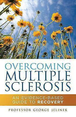 1 of 1 - Overcoming Multiple Sclerosis: An Evidence-Based Guide to Recovery, LIKE NEW