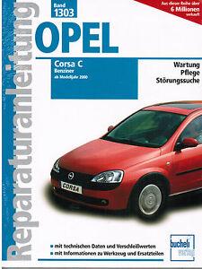 book repair manual opel corsa c petrol from model year 2000 2006 rh ebay com Clymer Manuals Auto Repair Manual