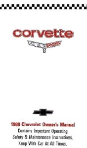 1980 80 CORVETTE OWNER/'S MANUAL