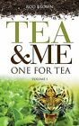 Tea and Me: An Englishman Abroad in India by Rod Brown (Paperback, 2014)