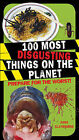 100 Most Disgusting Things on the Planet by Anna Claybourne (Paperback, 2010)