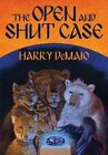 The Open and Shut Case: Octavius Bear: Book 1 by Harry B. DeMaio (Paperback, 2014)