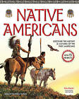 Native Americans: Discover the History & Cultures of the First Americans with 15 Projects by Kim Kavin (Paperback, 2013)