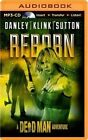 Reborn by Kate Danley, Lisa Klink, Phoef Sutton, Lee Goldberg, William Rabkin (CD-Audio, 2014)