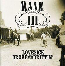 Lovesick, Broke & Driftin' by Hank Williams III (CD, Jan-2002, Curb)