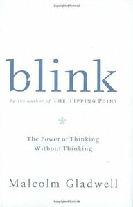 Blink-The-Power-of-Thinking-Without-Thinking-by-Malcolm-Gladwell