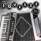 Squeeze Me: The Jazz & Swing Accordion Story by Various Artists (CD, Oct-2006, Proper Box (UK))