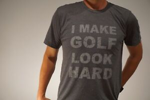 SALE-PRICE-JEL-GOLF-Fashion-T-Shirt-034-I-MAKE-GOLF-LOOK-EASY-HARD-034