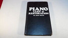 Piano Care and Restoration by Eric Smith (1981-03) First North American Printing