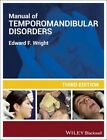 Manual of Temporomandibular Disorders by Edward F. Wright (Paperback, 2014)