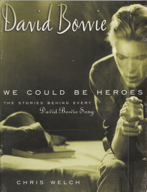 DAVID BOWIE We Could be Heroes   Buch Book Chris Welch   sealed   Neuware