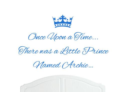 Garçon art Once upon a time Prince Archie Wall Sticker Autocollant Chambre Nursery Bébé