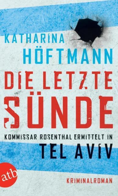 Die letzte Sünde von Katharina Höftmann (2012, Taschenbuch) #p80