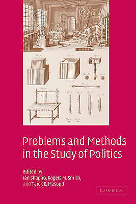 (Good)-Problems and Methods in the Study of Politics (Paperback)-Shapiro, Ian-05