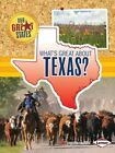 What's Great about Texas? by Amanda Lanser (Paperback / softback, 2014)
