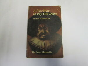 Acceptable-A-New-Way-To-Pay-Old-Debts-Edited-By-T-W-Craik-Massinger-Philip