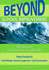 Beyond School Improvement: The Journey to Innovative Leadership by SAGE Publications Inc (Paperback, 2009)