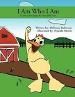 I Am What I Am: No One Can Change Me From What I Am by Millicent Robinson (Paperback, 2011)
