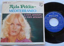 AJDA PEKKAN Mediterraneo (in Spanish) /A mes..(in french) VG++ SPAIN 1977 P/S 45