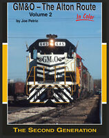 Gm&o - The Alton Route In Color, Volume 2 By Joe Petric