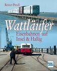 Wattläufer von Reiner Preuss (2012, Taschenbuch)