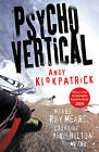 Psychovertical by Andy Kirkpatrick (Paperback, 2009)