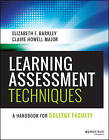 Learning Assessment Techniques: A Handbook for College Faculty by Elizabeth F. Barkley, Claire Howell Major (Paperback, 2016)