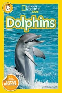 National Geographic Readers: Dolphins , Library Binding , Stewart, Melissa