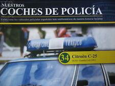 FASCICULE POLICE  N°34 CITROEN C25   MUSIQUES GUARDIA