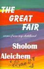 The Great Fair by Sholem Aleichem (Paperback / softback, 2000)