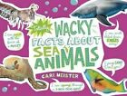 Totally Wacky Facts About Sea Animals by Cari Meister (Paperback, 2016)